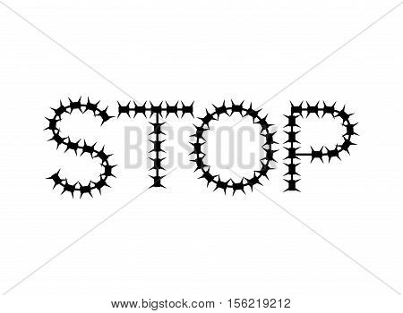 Stop Of Barbed Wire. Letters Of Fencing