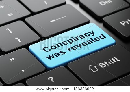 Politics concept: computer keyboard with word Conspiracy Was Revealed, selected focus on enter button background, 3D rendering
