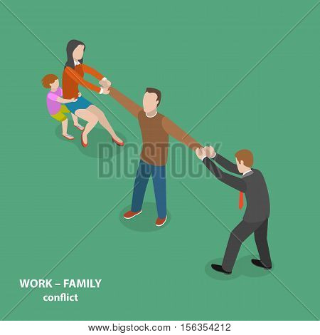 Work-family conflict vector flat isometric concept. Man is pulled by his wife and child to one side and by his boss to the other side.