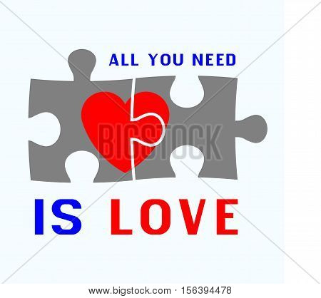 All you need is love - perfect design element for t-shirt flyer banner poster. Vector art.