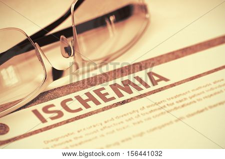 Ischemia - Medicine Concept on Red Background with Blurred Text and Composition of Glasses. Ischemia - Medicine Concept with Blurred Text and Glasses on Red Background. Selective Focus. 3D Rendering.