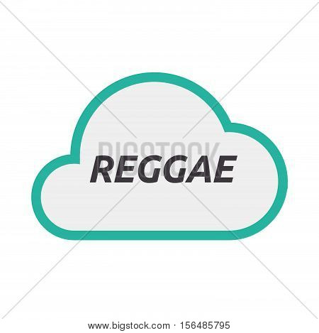 Isolated Cloud Icon With    The Text Reggae
