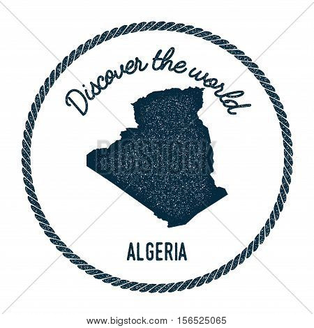 Vintage Discover The World Rubber Stamp With Algeria Map. Hipster Style Nautical Postage Stamp, With