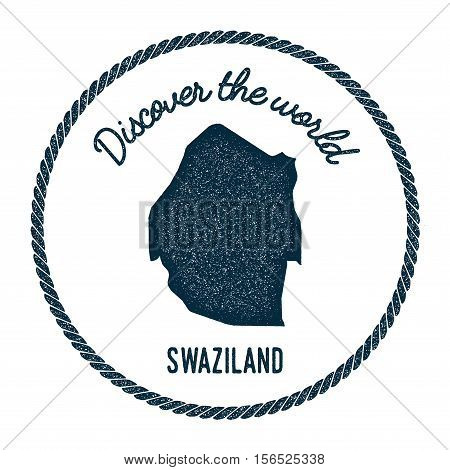 Vintage Discover The World Rubber Stamp With Swaziland Map. Hipster Style Nautical Postage Stamp, Wi