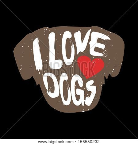 Dog with heart and lettering text I Love Dogs. Vector illustration.