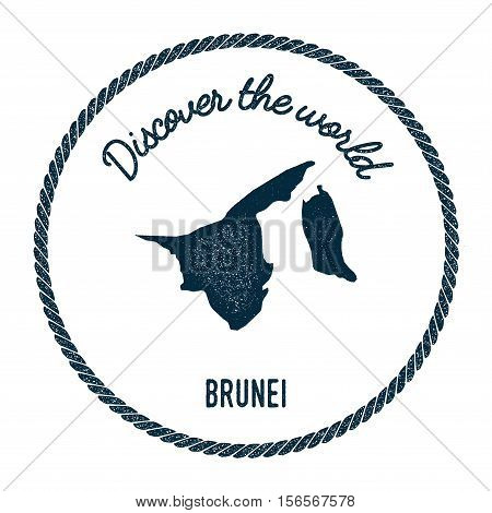 Vintage Discover The World Rubber Stamp With Brunei Darussalam Map. Hipster Style Nautical Postage S