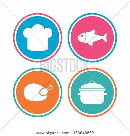 Chief hat and cooking pan icons. Fish and chicken signs. Boil or stew food symbol. Colored circle buttons. Vector