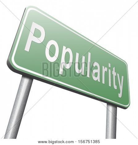 Popularity fame and famous for bestseller or market leader and top product or rating in the charts, road sign billboard. 3D illustration, isolated, on white