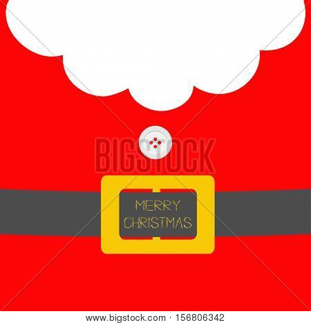 Santa Claus Coat with beard fur button and yellow belt. Merry Christmas greeting card. Red background. Flat design Vector illustration