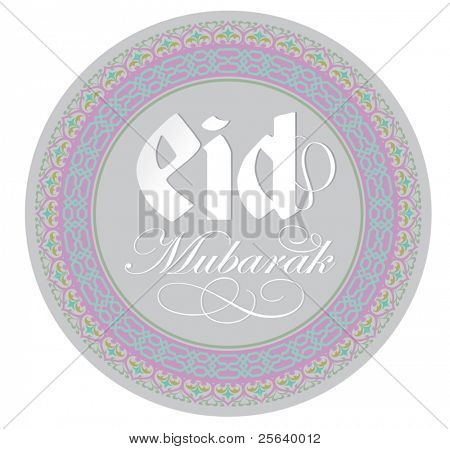 'Eid Mubarak' in an intricare round border.