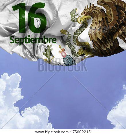 September, 16 Independence of Mexico - 16 de Septiembre, Independencia de Mexico on a beautiful day