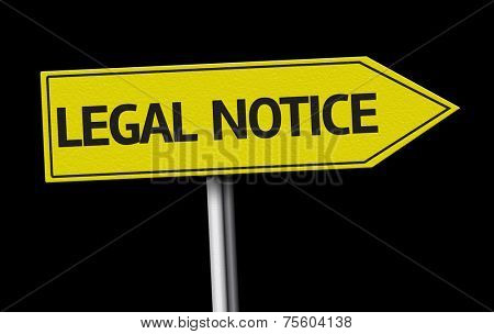 Legal Notice creative sign on black background