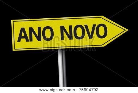 New Year (Portuguese: Ano Novo) creative sign on black background