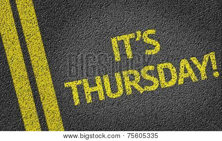 It's Thursday! written on the road