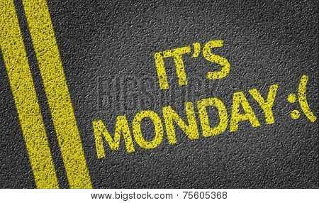 It's Monday :( written on the road