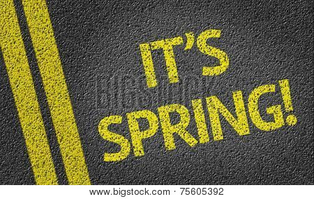 It's Spring! written on the road