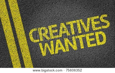 Creatives Wanted written on the road