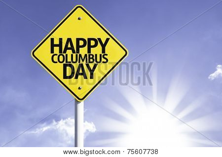 Happy Columbus Day road sign with sun background