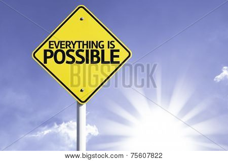 Everything is Possible road sign with sun background