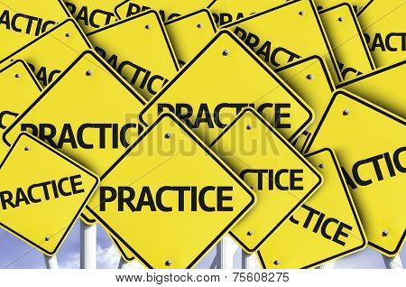 Practice written on multiple road sign