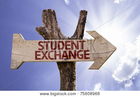 Student Exchange wooden sign on a beautiful day