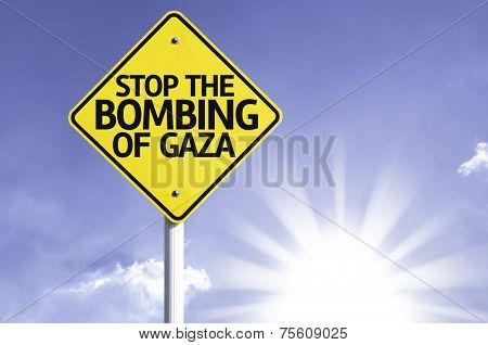 Stop Bombing of Gaza road sign with sun background