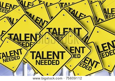 Talent Needed written on multiple road sign