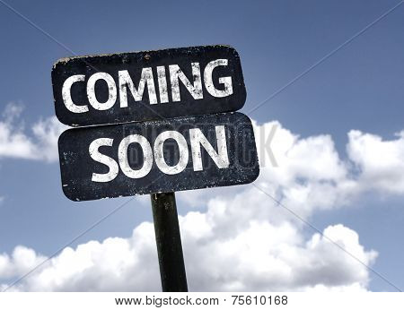 Coming Soon sign with clouds and sky background