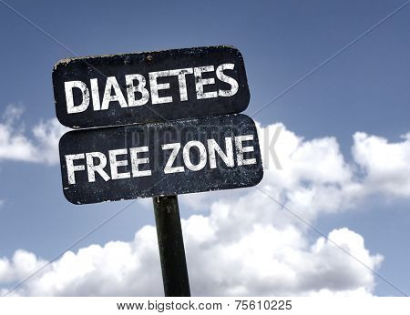 Diabetes Free Zone sign with clouds and sky background