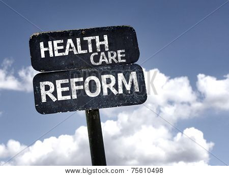 Health Care Reform sign with clouds and sky background