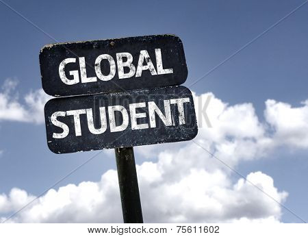 Global Student sign with clouds and sky background