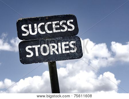 Success Stories sign with clouds and sky background