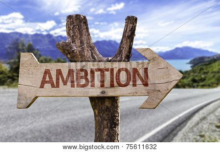 Ambition wooden sign with a street background