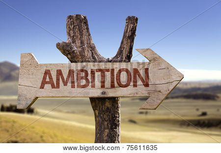Ambition wooden sign with a desert background