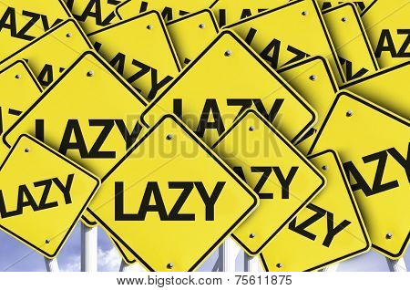 Lazy written on multiple road sign