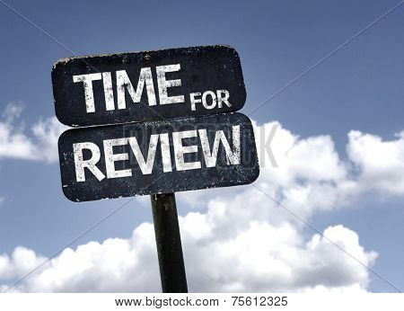 Time for Review sign with clouds and sky background