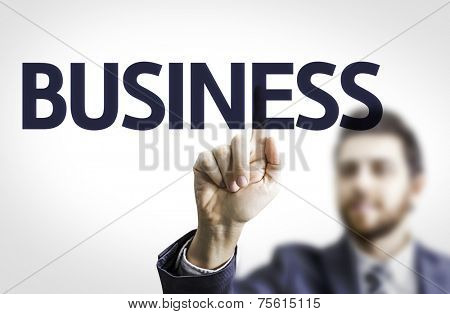 Business man pointing to transparent board with text: Business