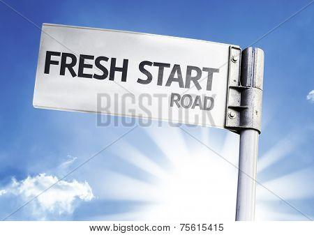 Fresh Start written on the road sign