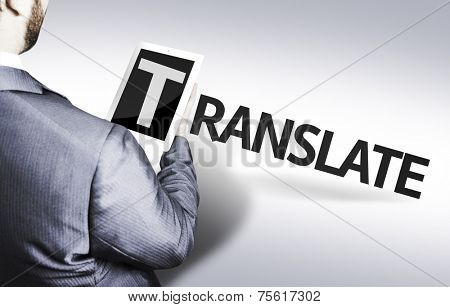 Business man with the text Translate in a concept image