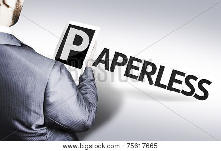 Business man with the text Paperless in a concept image