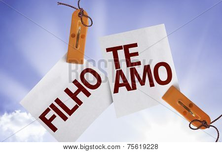 Son I Love You (In Portuguese) on Paper Note on sky background