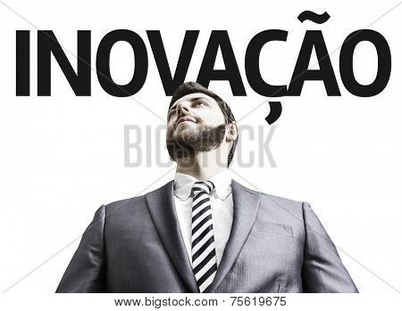 Business man with the text Innovation (In Portuguese) in a concept image
