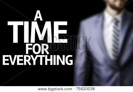 Business man with the text A Time for Everything in a concept image