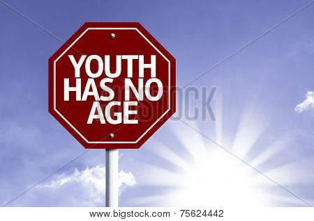 Youth Has No Age written on red road sign with a sky on background