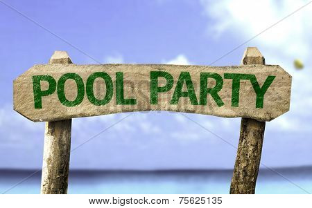 Pool Party wooden sign with a beach on background