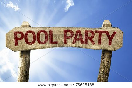 Pool Party wooden sign on a summer day