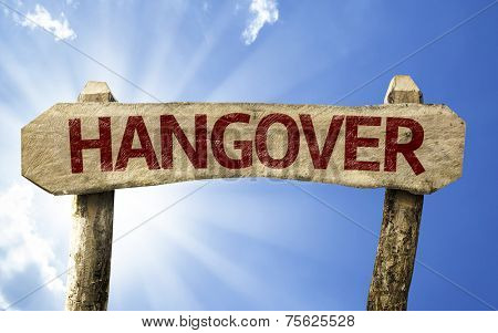 Hangover wooden sign on a summer day