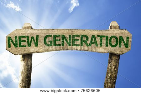 New Generation sign on a summer day