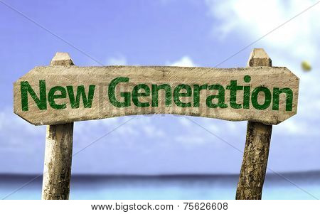 New Generation sign with a beach on background