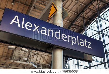 Alexanderplatz Subway Station Sign In Berlin